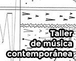 Taller de música contemporánea